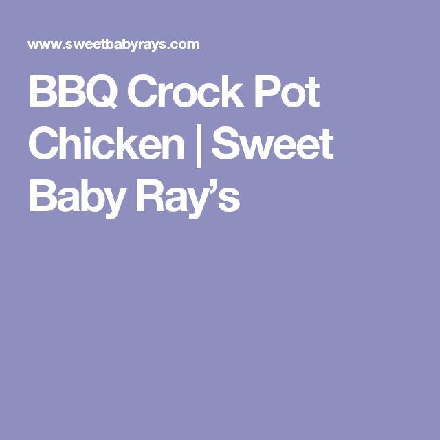 BBQ Crock Pot Chicken | Sweet Baby Ray's