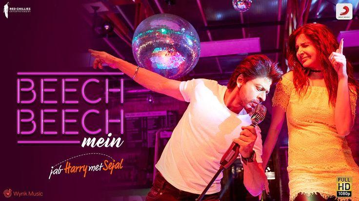 Beech Beech Mein - Song Video  Jab Harry Met Sejal  Shah Rukh Khan  Anus...