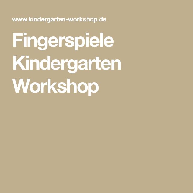 Fingerspiele    Kindergarten Workshop