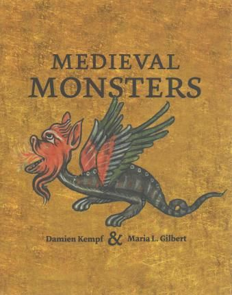 Medieval-Monsters-shows-how-strange-creatures-sparked-artists-imaginations-to-remarkable-heights-Half-human-hybrids-of-land-and-sea-mingle-with-bewitching-demons-blemmyae-cyclops-and-multi-headed-beasts-of-nightmare-and-comic-grotesques-Over-100-wondrous-and-terrifying-images-offer-a-fascinating-insight-into-the-medieval-mind