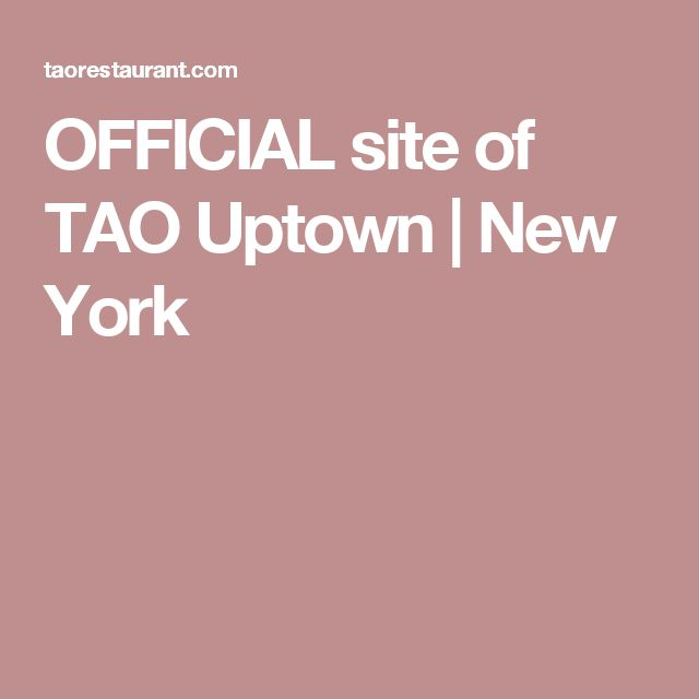 OFFICIAL site of TAO Uptown | New York