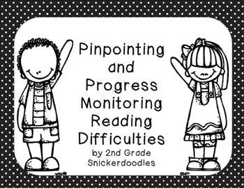 FREEBIE: Pinpointing and Progress Monitoring Reading Difficulties by 2nd Grade Snickerdoodles