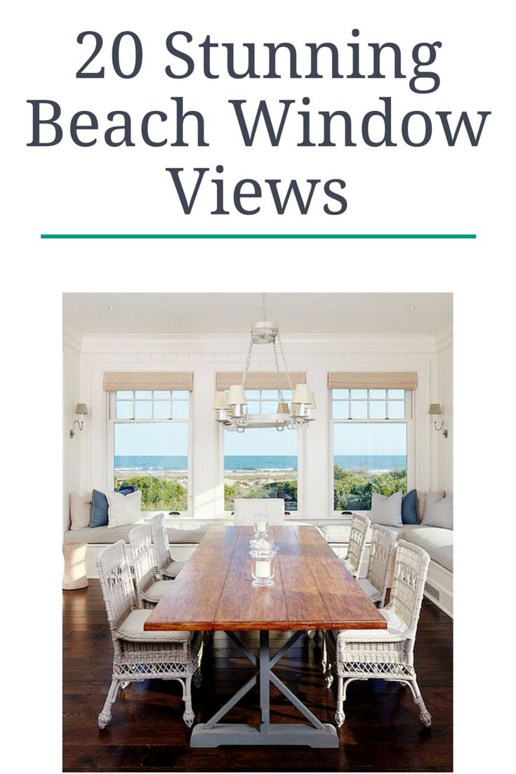 These beach views are to die for, check out all 20 of them here - http://beachblissliving.com/20-stunning-beach-window-views/