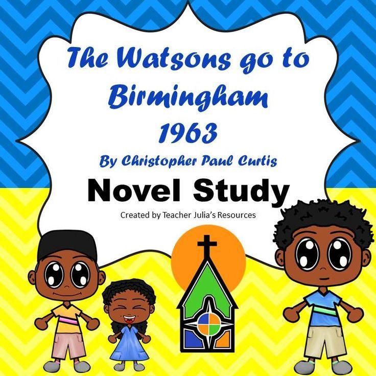 The Watsons Go To Birmingham Novel Study Teacher Favorite