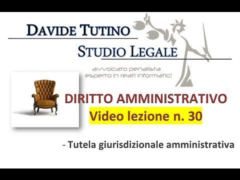 Diritto Amministrativo Video lezione n.30 : Tutela giurisdizionale ammin...