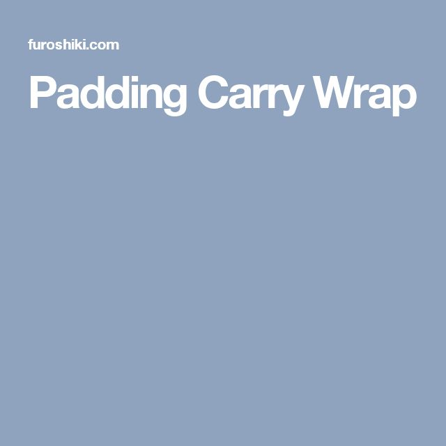 Padding Carry Wrap