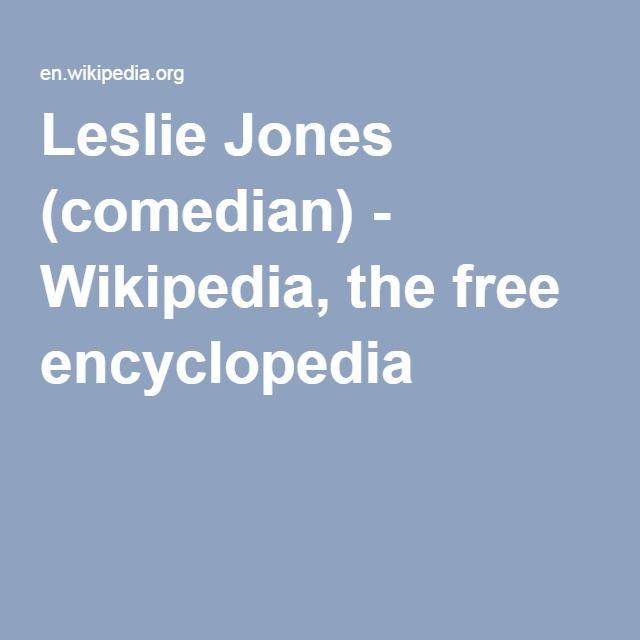 Leslie Jones (comedian) - Wikipedia, the free encyclopedia