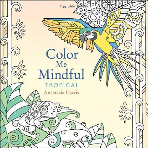 Amazoncom Color Me Mindful Tropical 9781501130892