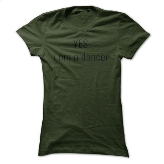 Yes, i am a dancer - #dress #cool shirts. CHECK PRICE =>…