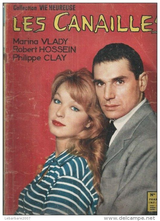 "COLLECTION VIE HEUREUSE  N° 33  - 1960 "" LES CANAILLES "" Marina VLADY / Robert HOSSEIN / P. CLAY - Dos: SCILLA GABEL - Cinema"