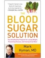The Blood Sugar Solution: The UltraHealthy Program for Losing Weight, Preventing Disease, and Feeling Great Now! | The Dr. Oz Show