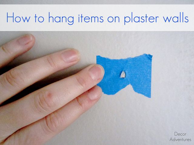 How to hang items on plaster walls by Decor Adventures, via Flickr