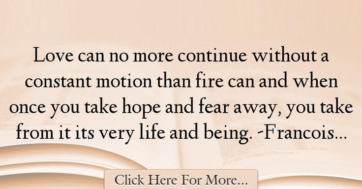 Francois de La Rochefoucauld Quotes About Hope - 36040