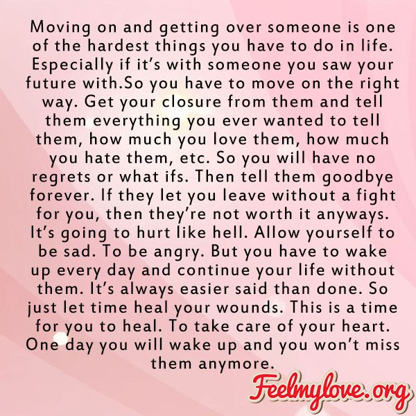 Moving On And Getting Over Someone Is One Of The Hardest