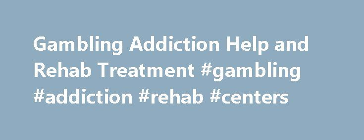 Gambling Addiction Help and Rehab Treatment #gambling #addiction #rehab #centers http://memphis.remmont.com/gambling-addiction-help-and-rehab-treatment-gambling-addiction-rehab-centers/  # Gambling Addiction – Help Support Recreational gambling versus problem gambling Recreational gamblers play for entertainment. They know that they are likely to lose and if they win it is luck. Gambling is a game of chance. Recreational Gamblers will: Have an entertainment budget Hope to win but expect to…