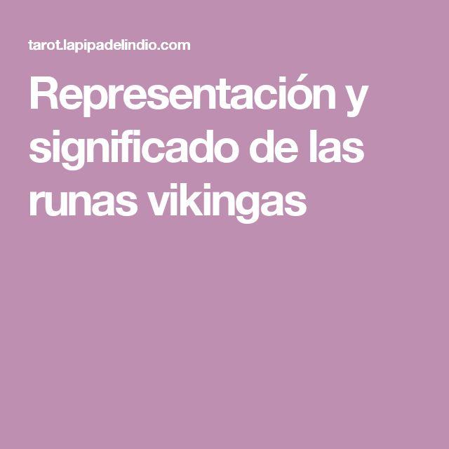 Representación y significado de las runas vikingas
