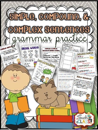 Grammar - Simple, Compound, Complex Sentences Activities - Common Core Aligned from A Touch of Class Teaching on TeachersNotebook.com - (19 pages) - In this grammar packet, students will learn to identify simple, compound, and complex sentences.