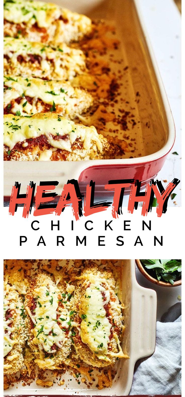 Healthy Chicken Parm - FAMILY APPROVED!