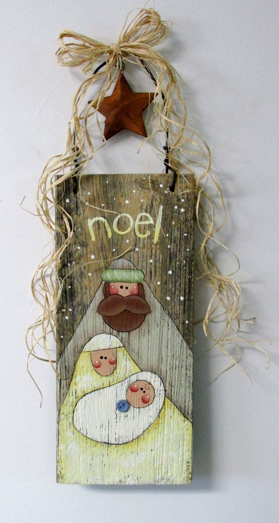 Hand Painted Nativity on Barn Wood, Folk Art Nativity, Rustic Nativity, Reclaimed Wood, Noel Sign, Christmas Sign, Mary, Joseph, and Baby  This Noel Christmas sign is based on a Nancy Halverson design. It has been adjusted and adapted to fit on to a piece of old reclaimed barn wood. This barn wood sign measures 12 inches tall x 5 1/2 inches wide and is 16 inches tall to include the fencing wire. Fencing wire is used as a hanger and has raffia bow and a rusty metal star decoration tied on...
