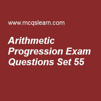 Practice test on arithmetic progression, college math quiz 55 online. Free math exam's questions and answers to learn arithmetic progression test with answers. Practice online quiz to test knowledge on arithmetic progression, double angle identities, number systems: sets, online math learning worksheets. Free arithmetic progression test has multiple choice questions set as a.p whose nth term is 2n-1 is, answer key with choices as 1,3,6,…, 2,3,5,…, 1,3,5,… and 5,3,1,… to test study skills..