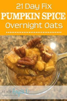 21 Day Fix Pumpkin Spice Overnight Oats | Clean Eats | Breakfast | www.fitmomangelad
