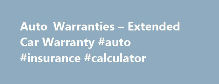 Auto Warranties – Extended Car Warranty #auto #insurance #calculator http://autos.nef2.com/auto-warranties-extended-car-warranty-auto-insurance-calculator/  #auto warranty # Auto Warranty Coverage Powertrain Coverage ENGINE. All internal lubricated parts of engine, including pistons, piston rings, piston pins, crankshaft and main bearings, connecting rods and rod bearings, camshaft and camshaft bearings, timing chain and timing gears, intake and exhaust valves, valve springs, oil pump, push…