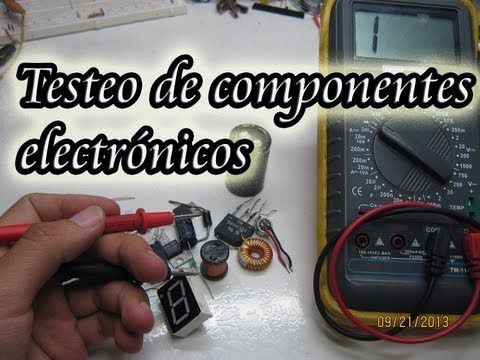 Testeo de componentes electronicos, testing of electronic components - YouTube