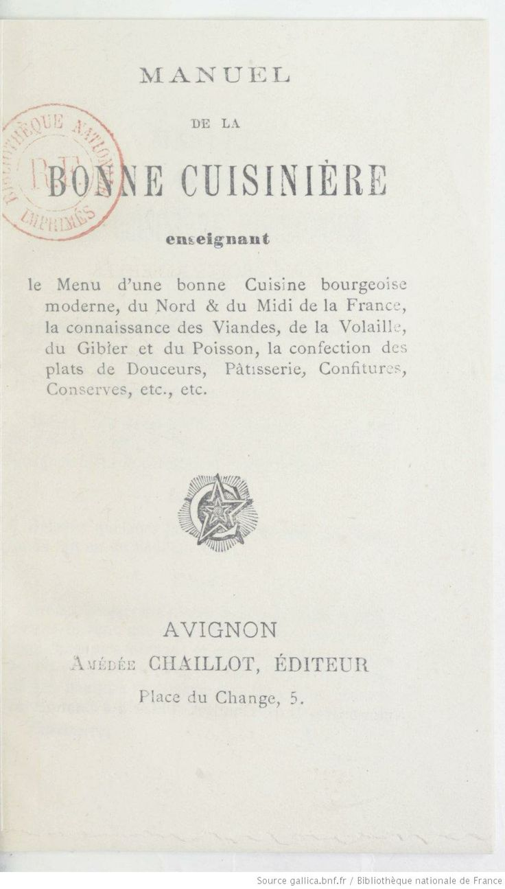 Manuel de la bonne cuisini re enseignant le menu d 39 une bonne cuisine bourgeoise moderne du - Cuisine du nord de la france ...