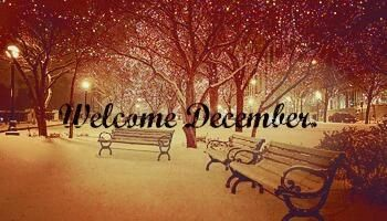 welcome december images | Most popular tags for this image include: