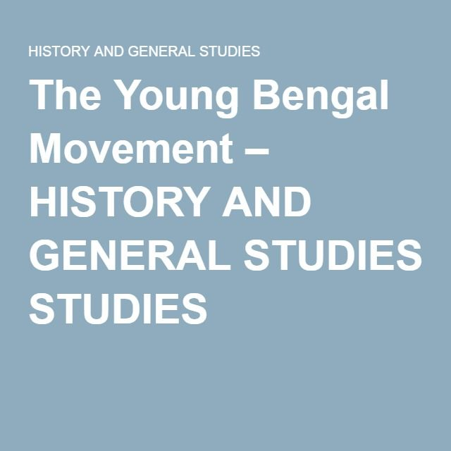The Young Bengal Movement – HISTORY AND GENERAL STUDIES