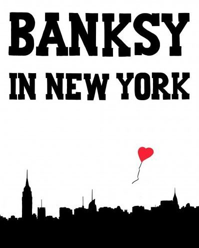 Banksy in New York // Ray Mock // Available in store and online
