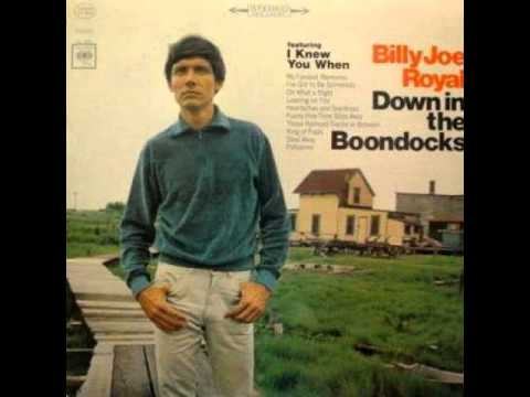 Down in the Boondocks by Billy Joel Royal w/ lyrics - YouTube
