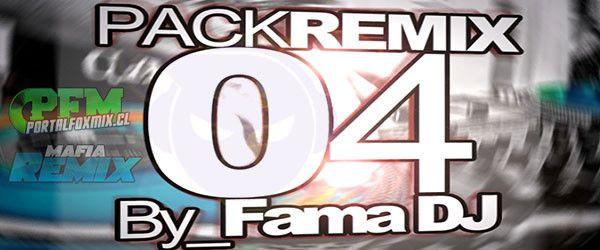 descarga PACK REMIX 04 – AGOSTO 2013 FAMA DJ ~ Descargar pack remix de musica gratis | La Maleta DJ gratis online