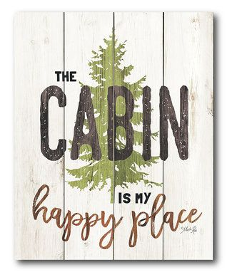 The Cabin is My Happy Place Wrapped Canvas
