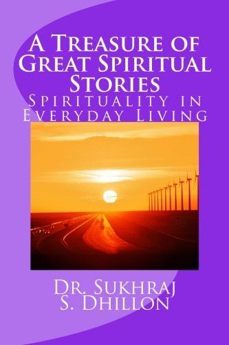A Treasure of Great Spiritual Stories: Spirituality in Everyday Living, http://www.amazon.com/dp/1466394773/ref=cm_sw_r_pi_awdm_V.vgxb1PF7XEF