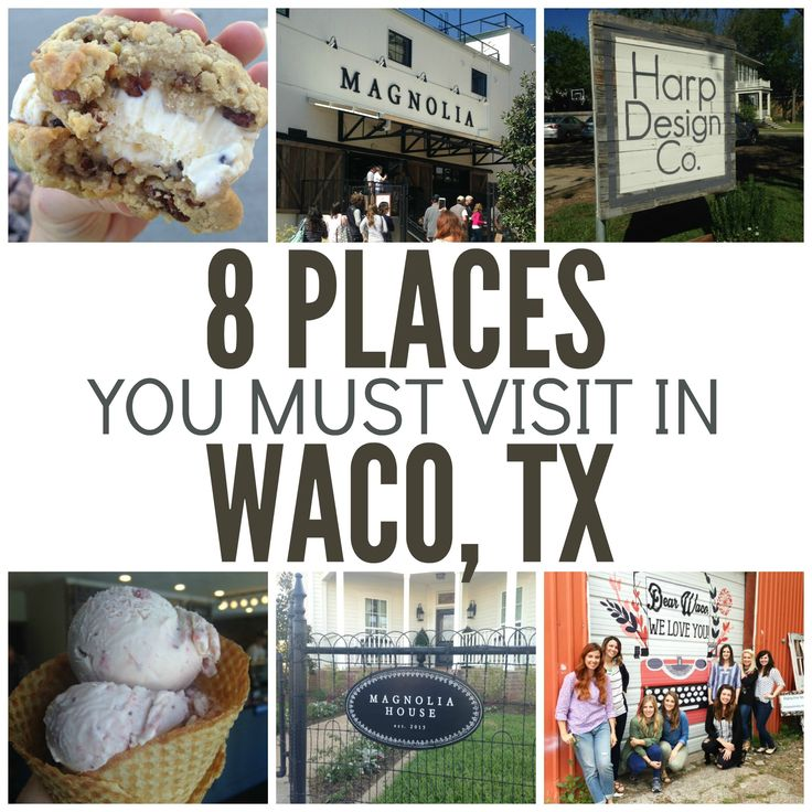 8 Places You Must Visit in Waco, TX | Six Sisters' Stuff