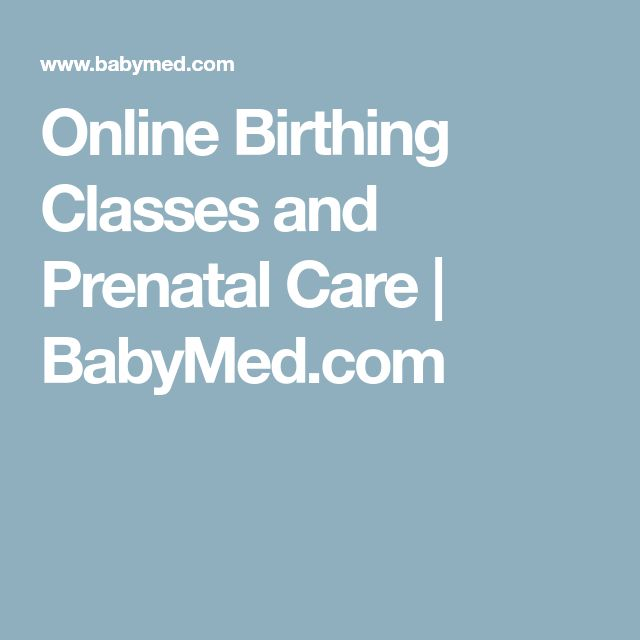 Online Birthing Classes and Prenatal Care | BabyMed.com