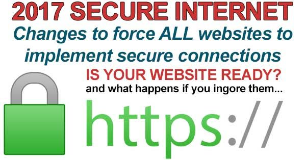 If you own a website then you absolutely need to know about this big change coming for a Secure Internet in 2017.      Secure Internet 2017  There is a push by some major players on the internet to force website owners to implement security using SSL...