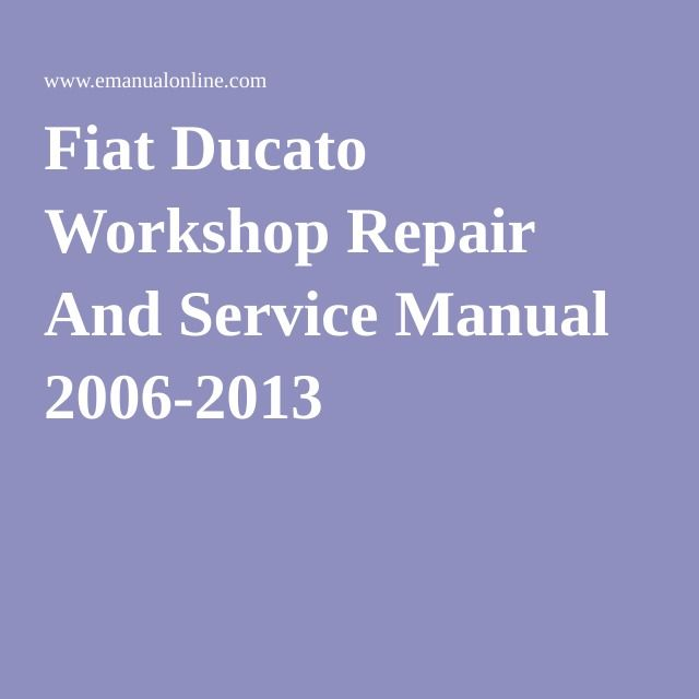 Fiat Ducato Workshop Repair And Service Manual 2006