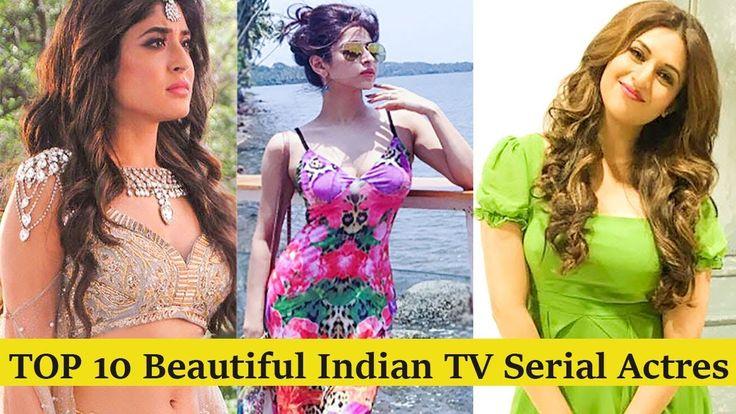 Top 10 Most Beautiful Indian TV Serial Actresses Update 2017 | Top 10 TV Actress in India https://youtu.be/kWhMBjdriLU