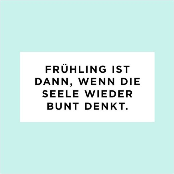 Frühling ♥ #aboutyou #quotes