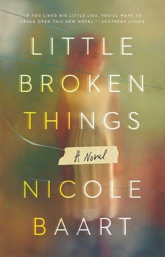 MomAdvice 2018 Book Club Selections - Little Broken Things by Nicole Baart