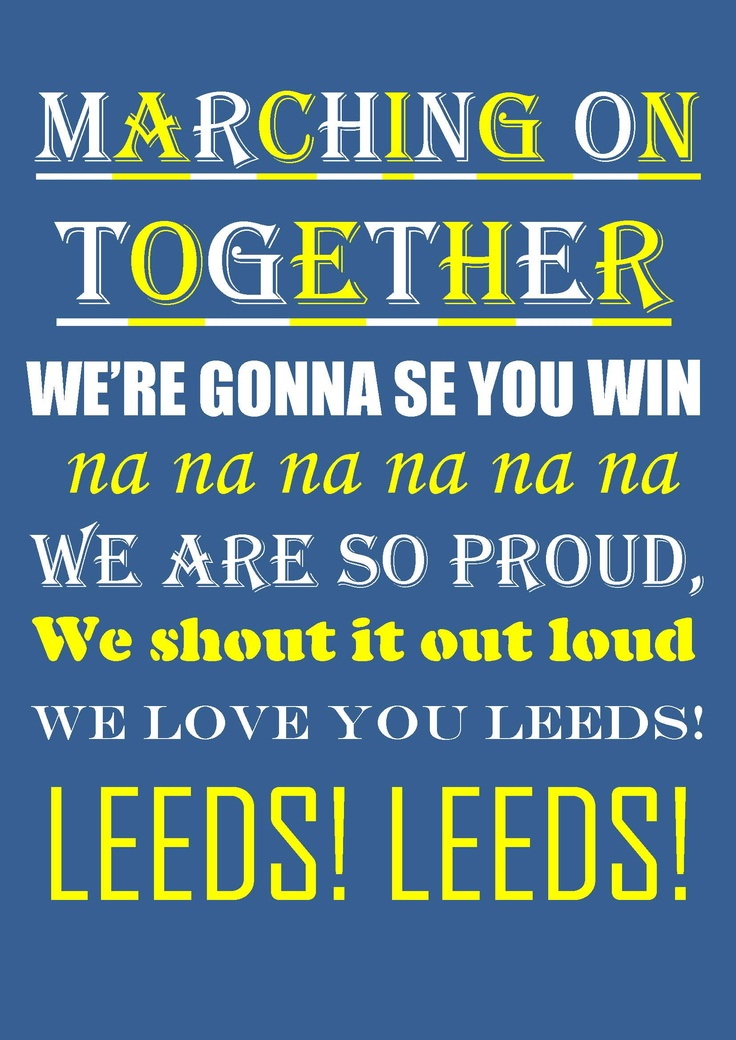 Leeds United Marching on Together Print