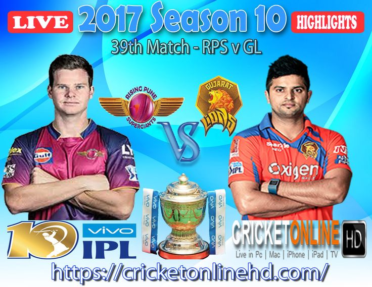 #IPL2017 Today's Match: Rising Pune Supergiant v Gujarat Lions Watch It #LIVE Or Full #REPLAY In #HD at https://cricketonlinehd.com #IPL10 #VivoIPL #MIvRCB #RPSvGL Comment Who Will Win #MI #RCB & #RPS #GL Cricket Online HD