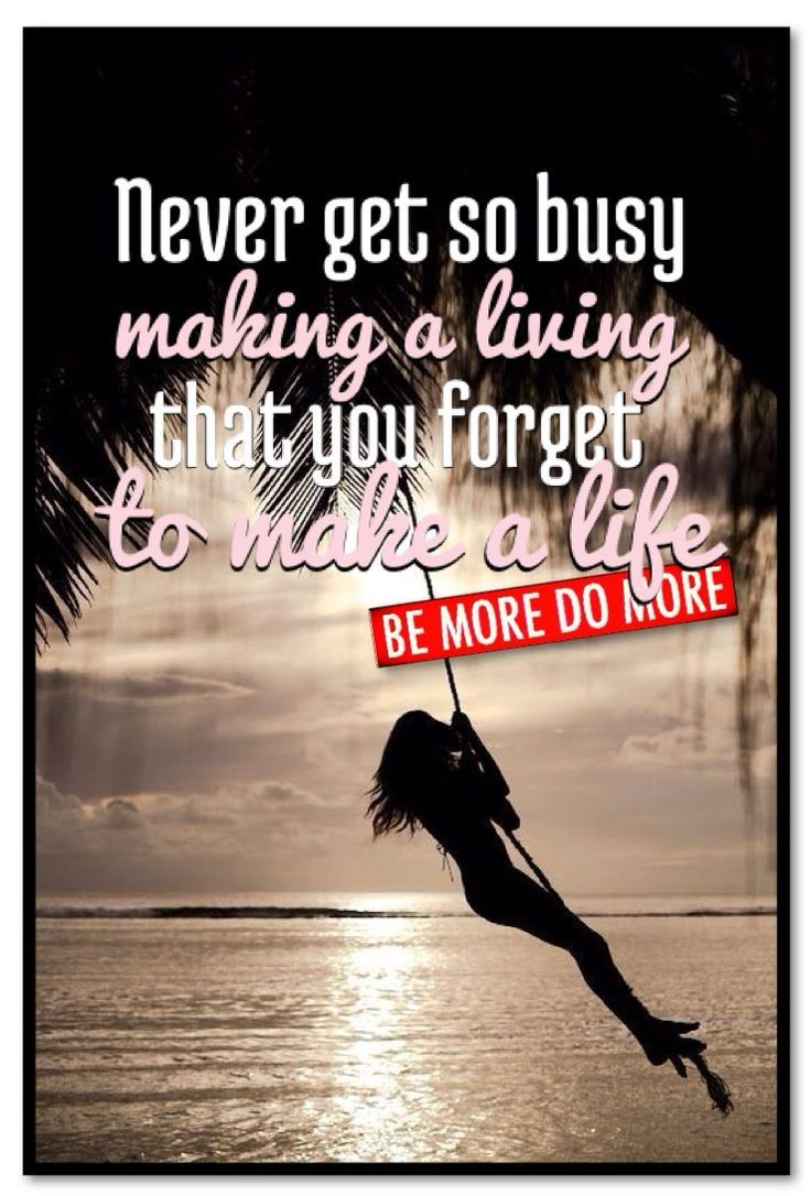 <3 never get so busy making a living <3