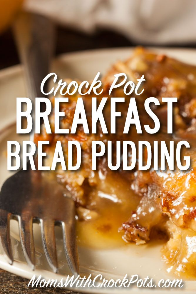 AMAZING! You have to try this Crock Pot Breakfast Bread Pudding Recipe. It's so decadent and full of flavor! YUM!