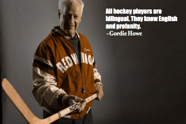 hockey quotes funny inspirational gordie howe
