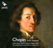 Chopin: Piano Pleyel 1843 & Pianino Pleyel 1834 [CD]