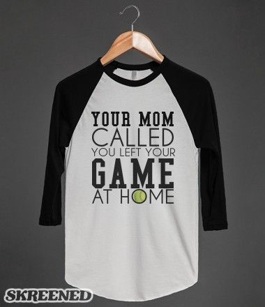 Your mom called left game at home softball tee tshirt t shirt