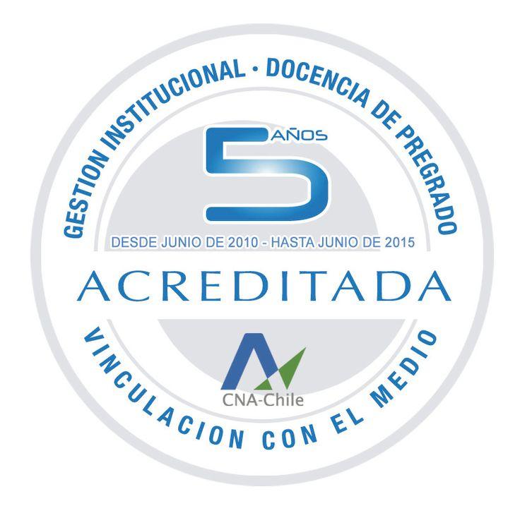 Acreditación Institucional 2010-2015 de la Universidad Católica del Maule